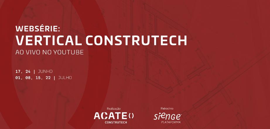 webserie vertical construtech acate